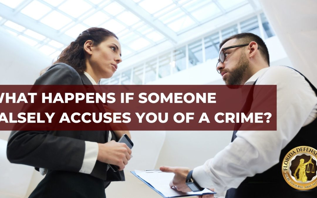 What Happens if Someone Falsely Accuses You of a Crime?